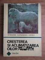 Boris Dermengi, Nicolae Ramneantu, Ioan Vintila - Cresterea si aclimatizarea oilor polwarth