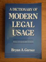 Bryan A. Garner - A dictionary of modern legal usage