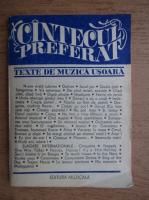 Anticariat: Cantecul preferat. Texte de muzica usoara
