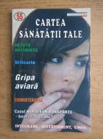 Anticariat: Cartea sanatatii tale, nr. 55