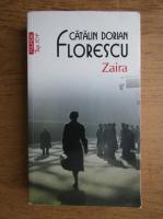 Anticariat: Catalin Dorian Florescu - Zaira