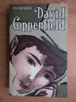 Anticariat: Charles Dickens - Viata lui David Copperfield (volumul 2)