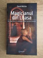 David Michie - Magicianul din Lhasa