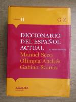 Diccionario del espanol actual (volumul 2)