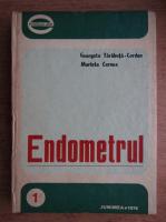 Anticariat: Georgeta Tarabuta Cordun - Endometrul