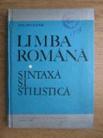 Gh. Bulgar - Limba romana. Sintaxa si stilistica