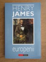 Henry James - Europenii
