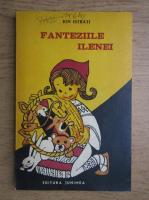 Ion Istrati - Fanteziile Ilenei