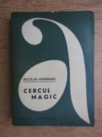 Anticariat: Nicolae Margeanu - Cercul magic