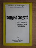 Anticariat: Nicolae Matcas - Romana corecta. Indreptar de cultivarea limbii