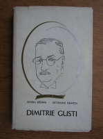 Ovidiu Badina, Octavian Neamtu - Dimitrie Gusti. Viata si personalitatea