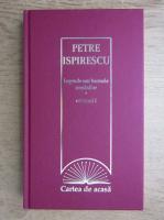 Anticariat: Petre Ispirescu - Legende sau basmele romanilor (volumul 1)