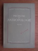 Anticariat: Probleme de antropologie (volumul 2)
