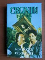 Anticariat: A. J. Cronin - Mormantul cruciatului