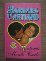 Barbara Cartland - Fantoma din Monte Carlo