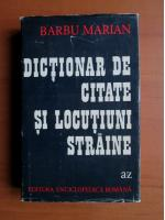 Barbu Marian - Dictionar de citate si locutiuni straine