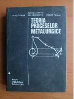Dragos Taloi - Teoria proceselor metalurgice