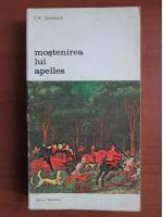 Anticariat: E. H. Gombrich - Mostenirea lui Apelles