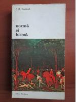 Anticariat: E. H. Gombrich - Norma si forma
