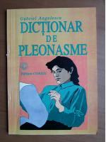 Gabriel Angelescu - Dictionar de pleonasme