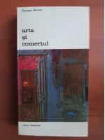 Anticariat: Georges Bernier - Arta si comertul