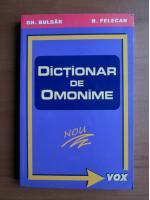 Gh. Bulgar, N. Felecan - Dictionar de omonime