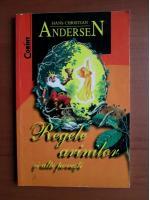 Anticariat: Hans Christian Andersen - Regele animalelor si alte povesti