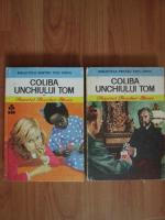 Harriet Beecher Stowe - Coliba unchiului Tom (2 volume)