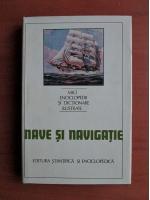 Anticariat: Ion A. Manoliu - Mici enciclopedii si dictionare ilustrate. Nave si navigatie