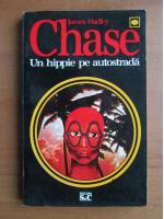 James Hadley Chase - Un hippie pe autostrada