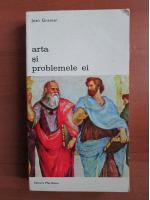 Anticariat: Jean Grenier - Arta si problemele ei