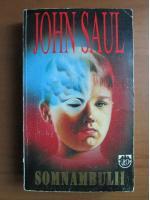 John Saul - Somnambulii
