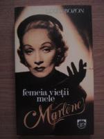 Louis Bozon - Femeia vietii mele, Marlene