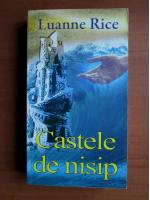 Luannne Rice - Castele de nisip