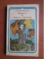 Anticariat: Lucian Blaga - Hronicul si cantecul varstelor