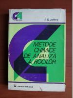 P. G. Jeffrey - Metode chimice de analiza a rocilor