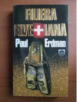 Paul Erdman - Filiera elvetiana