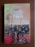 Anticariat: Petre Ispirescu - Povestile unchiasului sfatos