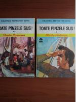 Radu Tudoran - Toate panzele sus! (2 volume)