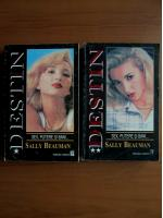 Sally Beauman - Destin (2 volume)