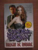 Anticariat: Sandra Brown - Obligat de onoare