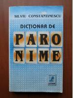 Anticariat: Silviu Constantinescu - Dictionar de paronime