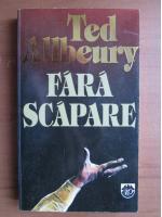Ted Allbeury - Fara scapare