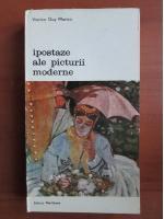 Anticariat: Viorica Guy Marica - Ipostaze ale picturii moderne