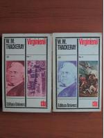 Anticariat: William Thackeray - Virginienii (2 volume)