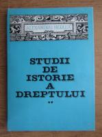 Alexandru Herlea - Studii de istorie a dreptului (volumul 2)