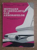 Alexandru Nica - Motoare si instalatii ale aeronavelor