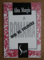 Anticariat: Alina Mungiu Pippidi - Romania, mod de folosire