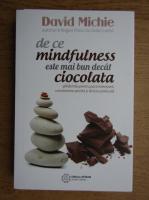 David Michie - De ce mindfulness este mai bun decat ciocolata