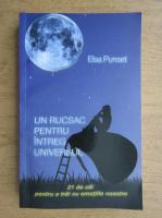 Elsa Punset - Un rucsac pentru intreg universul